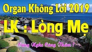 lien-khuc-nhac-song-organ-khong-loi-que-huong-tru-tinh-phan-2