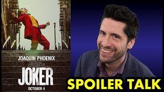 Joker - SPOILER Talk!