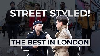 Street Styled | Best Dressed Men In London | Mens Fashion