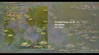 10 Little Pieces, Op.44