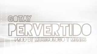 """Pervertido"" performed by Gotay El AutentikoFacebook-http://goo.gl/7ScXI5  Twitter-http://goo.gl/WoZN1MInstagram-http://goo.gl/qMAOJl  www.gotayelautentiko.net"
