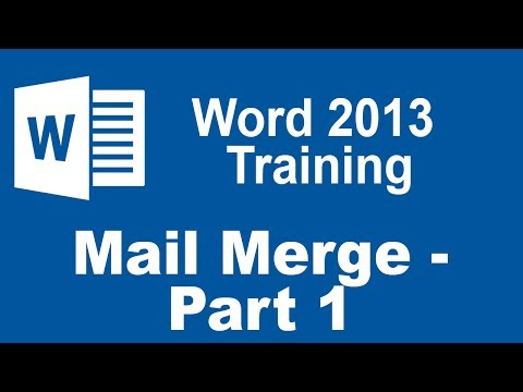 Microsoft Word 2013 Training – Mail Merge – Part 1