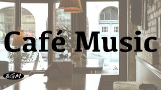 【Relaxing Cafe Music】Jazz & Bossa Nova Instrumental Music - Chill Out Music for relax,Work,Study