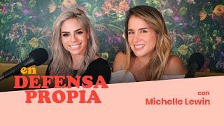 En Defensa Propia | Episodio 33 Con Michelle Lewin | Erika De La Vega