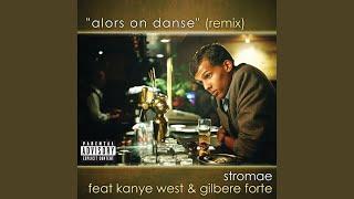 Alors On Danse (Remix - Explicit)