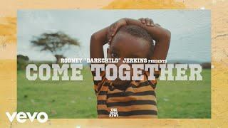 Come Together (Official Video)