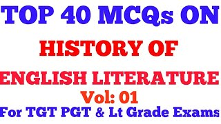 LT Grade/ TGT/ PGT/ Top 40 MCQs On History Of English Literature