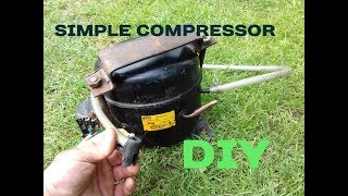 How to make a Simple Compressor with a motor from a Refrigerator DIY