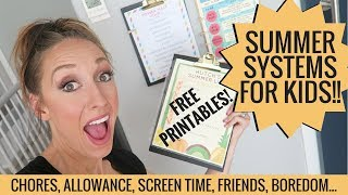 Summer Systems For Chores, Screens, Allowance + More! FREE PRINTABLES!
