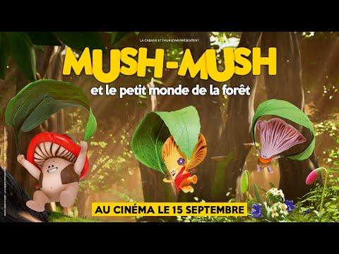 Mush-Mush et le petit monde de la forêt - bande-annonce Little KMBO