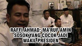 Raffi Ahmad: Ma'ruf Amin Sosok yang Cocok Jadi Wakil Presiden