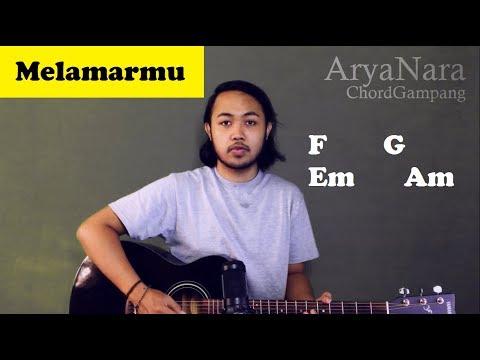 Chord Gampang (Melamarmu - Badai Romantic Project) by Arya Nara (Tutorial Gitar) Untuk Pemula