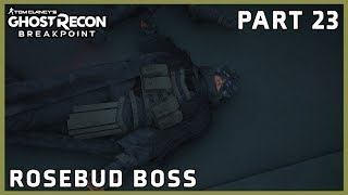 GHOST RECON BREAKPOINT PART 23 - ROSEBUD BOSS - EXTREME DIFFICULTY