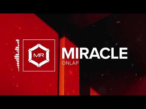"""ONLAP - """"Miracle"""""""