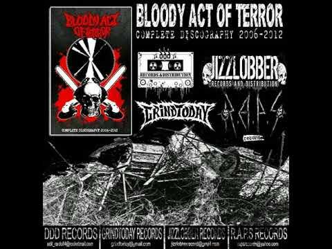 BLOODY ACT OF TERROR - Shut Up!!!