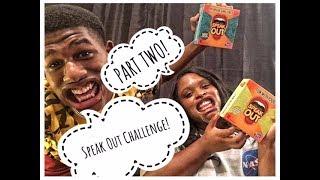 SPEAK OUT CHALLENGE PART 2! (TNT EDITION!)