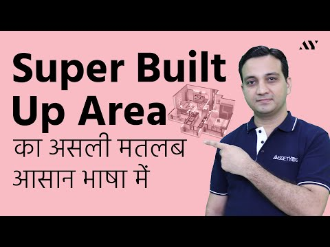 Super Built Up Area (RERA) - Meaning, Calculation & Formula [Hindi]