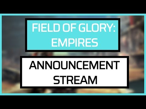 Field of Glory: Empires - Gameplay Stream Reveal thumbnail