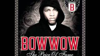 Bow Wow - Price Of Fame (ORIGINAL SONG)