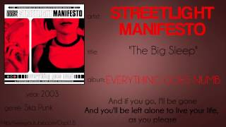 Streetlight Manifesto - The Big Sleep (synced lyrics)