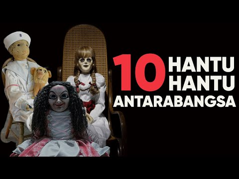 """10 Hantu-Hantu Antarabagsa – """"Cerita seram yang patut anda tahu"""""""