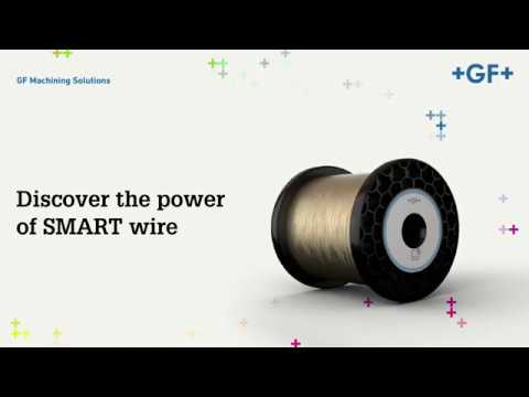 GF Machining Solutions - Smart wire