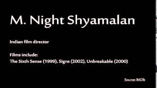 How to pronounce - M. Night Shyamalan