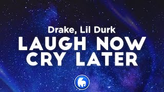 Drake - Laugh Now Cry Later (Clean - Lyrics) ft. Lil Durk