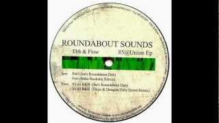 Ebb & Flow - Feel (Joe's Roundabout Dub)