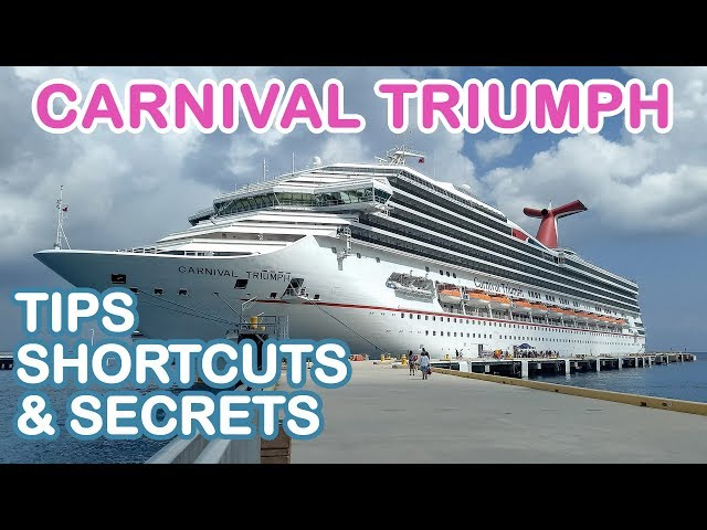 Carnival Triumph 2018: Top 10 Tips, Shortcuts, and Secrets