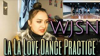 """WJSN(Cosmic Girls)(우주소녀) - """"La La Love(라라러브)"""" Fixed Cam Ver. Dance Practice Reaction"""