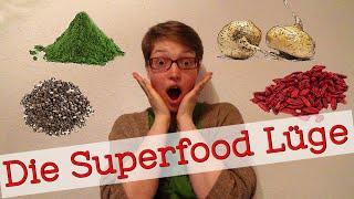 Die Superfood Lüge