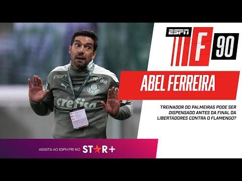 PALMEIRAS: ABEL FERREIRA PODE CAIR ANTES DA FINAL DA LIBERTADORES??? | F90