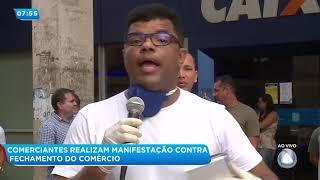 Comerciantes Realizam Manifestação Contra Fechamento Do Comércio