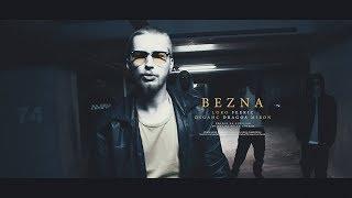 Loko - BEZNA feat. Feeric | Dsgahc | Dragos Miron
