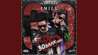 30BANK1000 (feat. 1Mill)