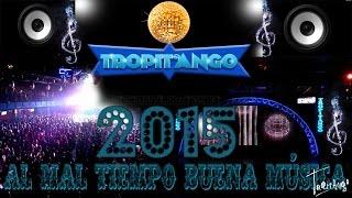 TROPITANGO 2015 ENGANCHADOS