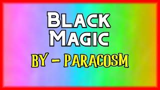 Black Magic   Paracosm