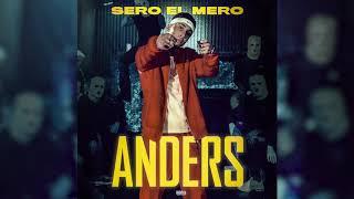 Sero El Mero    Anders (Official Audio)