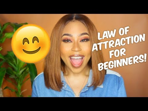 LAW OF ATTRACTION FOR BEGINNERS| TIPS & BEGINNERS GUIDE