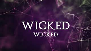 Video KILLER N' KING - Wicked (OFFICIAL LYRIC VIDEO)
