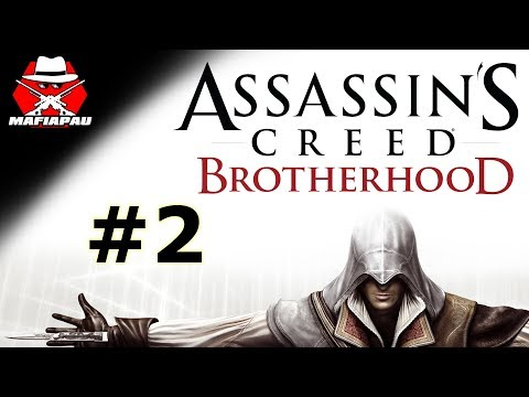 MACHIAVELLI A STAROUŠ EZIO! | Assassin's Creed Brotherhood | #2 | CZ Let's play | Mafiapau