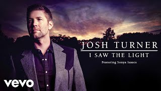 Josh Turner I Saw The Light