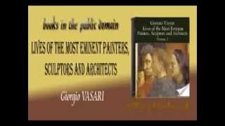 Lives of the Most Eminent Painters, Sculptors and Architects Audiobook Giorgio VASARI