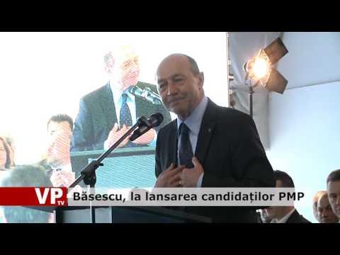 Băsescu, la lansarea candidaților PMP