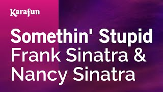 Karaoke Somethin' Stupid - Frank Sinatra *