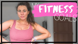 My Fitness Goals (before I Go Travelling) + How I Plan To Achieve Them