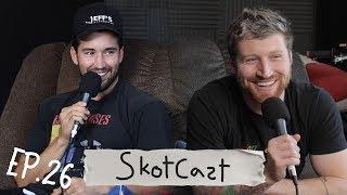 The Return of Skotcast   Skotcast Ep. 26