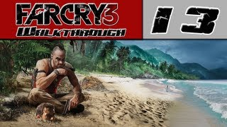 Far Cry 3 Walkthrough Part 13 - Wait.. That's NOT A Dog! [Far Cry 3 Radio Tower]