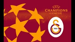 Galatasaray Şampiyonlar ligi klibi 2018/2019